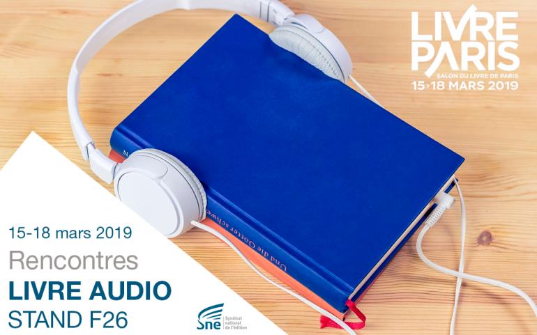 Livre Paris 2019 Les Rencontres Livre Audio Syndicat