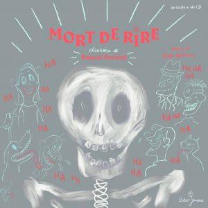 thumbnail of Mort de rire_Didier Jeunesse