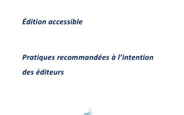 thumbnail of edition-accessible_Pratiques_recommandées_aux-editeurs